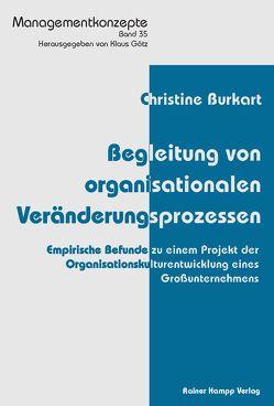 Begleitung von organisationalen Veränderungsprozessen von Burkart,  Christine