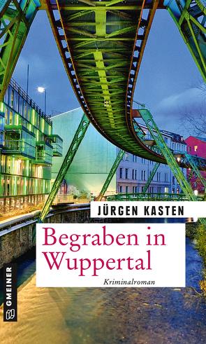 Begraben in Wuppertal von Kasten,  Jürgen
