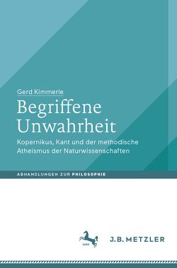 Begriffene Unwahrheit von Kimmerle,  Gerd