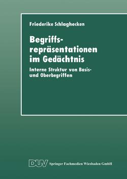 Begriffsrepräsentationen im Gedächtnis von Schlaghecken,  Friederike