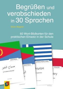 Begrüßen und verabschieden in 30 Sprachen von Wagner,  Silvio