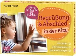 Begrüßung und Abschied in der Kita von Franz,  Margit