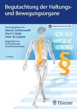 Begutachtung der Haltungs- und Bewegungsorgane von Gaidzik,  Peter W., Hollo,  Dierk F., Schiltenwolf,  Marcus