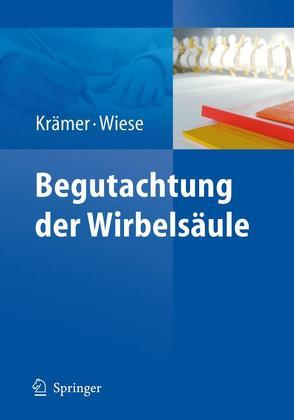 Begutachtung der Wirbelsäule von Krämer,  Jürgen, Wiese,  Matthias