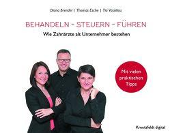 Behandeln – Steuern – Führen von Brendel,  Diana, Esche,  Thomas, Vassiliou,  Tia