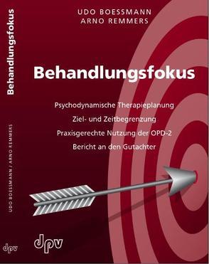 Behandlungsfokus von Boessmann,  Udo, Remmers,  Arno