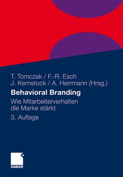Behavioral Branding von Esch,  Franz-Rudolf, Herrmann,  Andreas, Kernstock,  Joachim, Tomczak,  Torsten