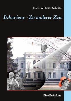 Behaviour – Zu anderer Zeit von Schulze,  Joachim Dieter