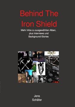 Behind The Iron Shield von Schäfer,  Jens