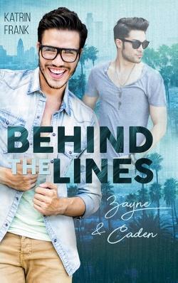 Behind the Lines von Frank,  Katrin