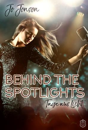 Behind the Spotlights von Jonson,  Jo