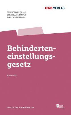Behinderteneinstellungsgesetz von Auer-Mayer,  Susanne, Schrattbauer,  Birgit, Widy,  Günther