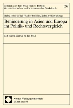 Behinderung in Asien und Europa im Politik- und Rechtsvergleich von Maydell,  Bernd von, Pitschas,  Rainer, Schulte,  Bernd