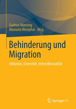 Behinderung und Migration von Wansing,  Gudrun, Westphal,  Manuela