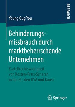Behinderungsmissbrauch durch marktbeherrschende Unternehmen von You,  Young Gug