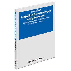 Behördliche Beanstandungen richtig bearbeiten von Kolb,  Dr. Norbert, Meyer,  Klaus, Weidner,  Michael