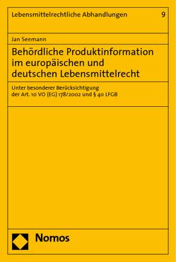 Behördliche Produktinformation im europäischen und deutschen Lebensmittelrecht von Seemann,  Jan