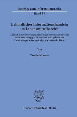 Behördliches Informationshandeln im Lebensmittelbereich. von Monsees,  Carolin