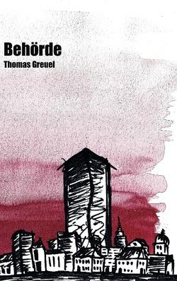 Behörde von Greuel,  Thomas