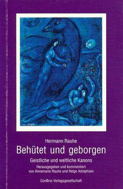 Behütet und geborgen von Adolphsen,  Helge, Rauhe,  Annemarie, Rauhe,  Hermann