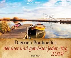 Behütet und getröstet jeden Tag 2019 von Bonhoeffer,  Dietrich