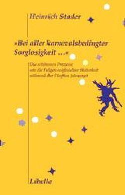 Bei aller karnevalsbedingter Sorglosigkeit… von Stader,  Heinrich