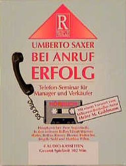 Bei Anruf Erfolg von Augustinski,  Peer, Rusch,  Alex S, Saxer,  Umberto