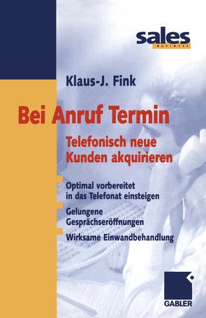 Bei Anruf Termin von Fink,  Klaus J.