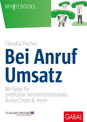 Bei Anruf Umsatz von Fischer,  Claudia