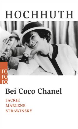 Bei Coco Chanel von Hochhuth,  Rolf