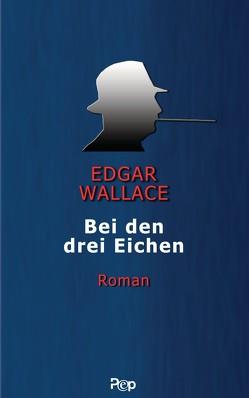 Bei den drei Eichen von Wallace,  Edgar
