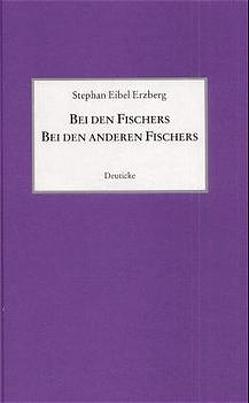 Bei den Fischers / Bei den anderen Fischers von Eibel Erzberg,  Stephan