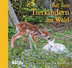 Bei den Tierkindern im Wald von Sams II.,  Carl R., Stoick,  Jean, Wendel,  Stefan