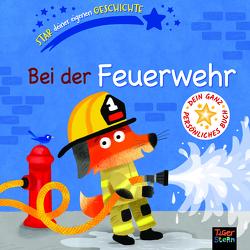Bei der Feuerwehr von Braun,  Sebastien, Kiesel,  TextDoc, McLean,  Danielle