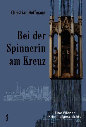 Bei der Spinnerin am Kreuz von Hoffmann,  Christian