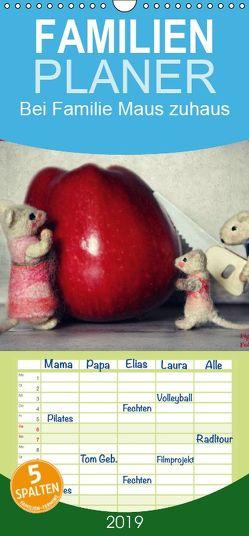Bei Familie Maus zuhaus – Familienplaner hoch (Wandkalender 2019 , 21 cm x 45 cm, hoch) von Hain,  Sarah, Hultsch,  Heike