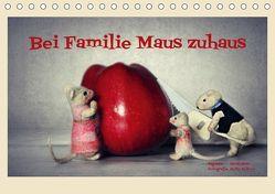 Bei Familie Maus zuhaus (Tischkalender 2019 DIN A5 quer) von Hain,  Sarah, Hultsch,  Heike