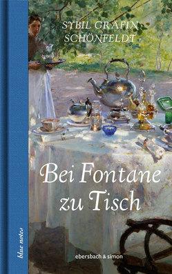 Bei Fontane zu Tisch von Gräfin Schönfeldt,  Sybil