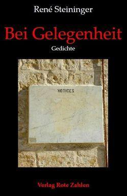 Bei Gelegenheit von Steininger,  René