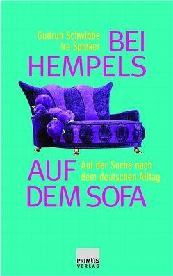 Bei Hempels auf dem Sofa von Baalmann,  Maria, Lüdicke,  Martina, Schwibbe,  Gudrun, Spieker,  Ira, Ude-Koeller,  Susanne