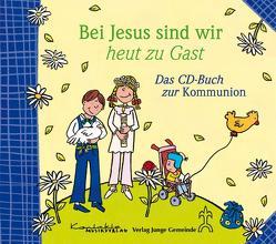 Bei Jesus sind wir heut zu Gast von Bernard,  Margret, Horn,  Reinhard, Walter,  Ulrich