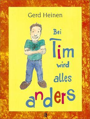 Bei Tim wird alles anders von Fink,  Michael, Heinen,  Gerd
