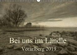Bei uns im Ländle – Vorarlberg 2019 (Wandkalender 2019 DIN A3 quer) von Arnold Joseph,  Hernegger