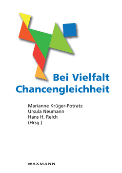 Bei Vielfalt Chancengleichheit von Krüger-Potratz,  Marianne, Neumann,  Ursula, Reich,  Hans H.