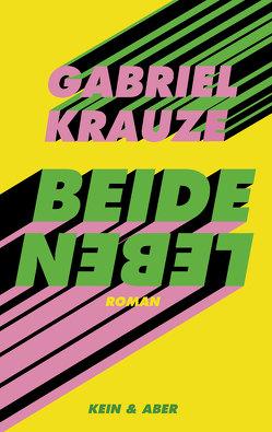 Beide Leben von Krauze,  Gabriel, Löcher-Lawrence,  Werner