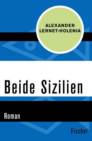 Beide Sizilien von Lernet-Holenia,  Alexander