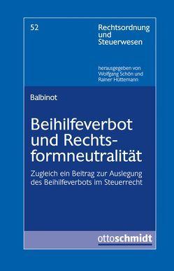 Beihilfeverbot und Rechtsformneutralität von Balbinot,  Chiara
