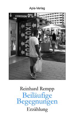 Beiläufige Begegnungen von Rempp,  Reinhard