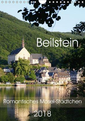 Beilstein – Romantisches Mosel-Städtchen (Wandkalender 2018 DIN A4 hoch) von Frost,  Anja