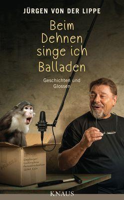 Beim Dehnen singe ich Balladen von Lippe,  Jürgen von der